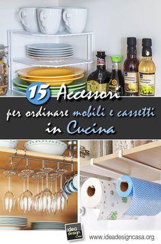 Accessori per organizzare i mobili in cucina!15 idee da vedere...