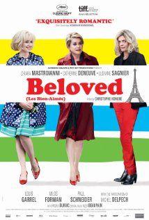 """Beloved"" film poster with Catherine Deneuve and Chiara Mastroianni. Netflix Streaming, Streaming Vf, Catherine Deneuve, Chara, Movie Theater, Movie Tv, Paul Schneider, Ludivine Sagnier, Sean Faris"