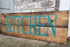 Rustic Kitchen Sign in Teal - Kitchen Sign - Rustic Kitchen Decor - Kitchen Wall Decor - Wooden Sign - Rustic Wood Sign - Farmhouse Decor by RedRoanSigns on Etsy https://www.etsy.com/listing/238454955/rustic-kitchen-sign-in-teal-kitchen-sign