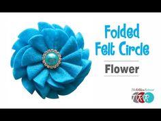 Folded Felt Circle Flower, YouTube Video - The Ribbon Retreat Blog