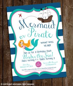 Mermaid & Pirate Birthday Invitation - Mermaid and Pirate Birthday - Printable Mermaid and Pirate Invitation - Under the sea birthday party by SouthernTwist1 on Etsy https://www.etsy.com/listing/262429427/mermaid-pirate-birthday-invitation