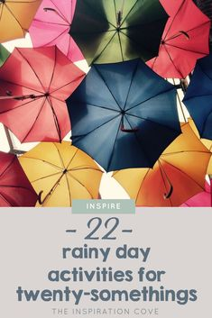 22 Rainy Day Activities for Twenty-Somethings - Fun Rainy Day Activities. Make the most of the wet weather by trying one of these 22 things to do on a rainy weekend! #thingstodo #inspire