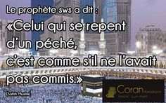 """""""Celui qui se repent d'un péché, c'est comme s'il ne l'avait pas commis."""" [Sahih Muslim]"""