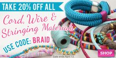 Cord, Wire & Stringing Materials Sale at www.beadaholique.com - Save on products for bead stringing, wire wrapping, bracelet knotting, macrame, kumihimo braiding and more! #beading #DIY #jewelry-making Ends Monday.