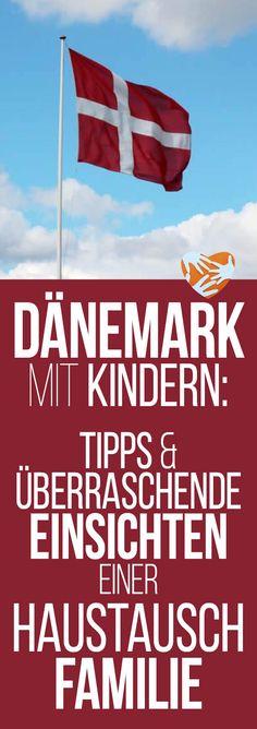 Dänemark mit Kind: Tipps und überraschende Einsichten einer Haustausch-Familie