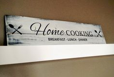 Pallet wood sign - Home Cooking - Breakfast - Lunch - Dinner  This sign takes us back to tiny diners in small towns where food is the only thing that
