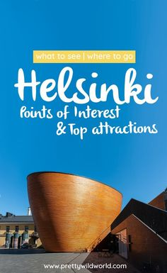 What to see and where to go in Helsinki