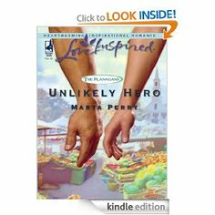 Unlikely Hero (The Flanagans) by Marta Perry. $3.67. Author: Marta Perry. 256 pages. Publisher: Steeple Hill Love Inspired (March 21, 2011)