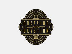Doctrine & Devotion (Badge)