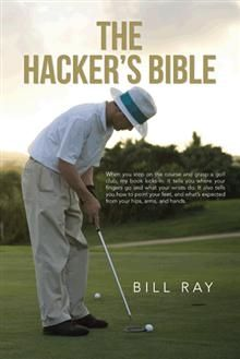 Young, old, or in between, The Hacker's Bible will teach you the game of Golf. To become a good golfer, certain techniques must be studied, learned, and performed. Sit first and relax. Take the time to read what this book says about playing golf. Then go out and do it: End up satisfied and playing the real Game of Golf!