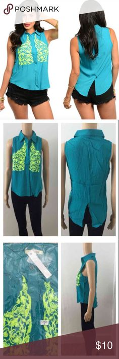 NWT teal & yellow embroidered top ****PRICE FIRM NO TRADES****  This unique  sleeveless top features a collared neck and hidden front placket. Bright embroidered chest detailing. Slit back hem design.   Item is new with tags in the package  Color: teal and neon yellow embroidery   ****PRICE FIRM NO TRADES**** ****PRICE FIRM NO TRADES**** Tops Blouses