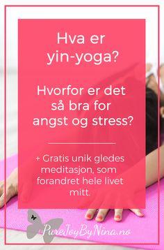 Hva er yin-yoga og hvorfor er det så bra for deg? Hvorfor kan det være bra for angst, stress, depresjon og din mentale helse? Få mange fine tips her fra personlig erfaring <3 #yinyoga #hvaeryinyoga #yogaforangst #yogaforstress #hjelptilangst Generalized Anxiety Disorder, Inspirational Posters, Highly Sensitive, Yin Yoga, Self Development, Self Help, Self Love, Coaching, Meditation
