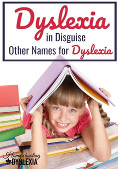 What dyslexia is called depends upon the type of specialist who did the testing, and their understanding and knowledge of dyslexia. Here are some other names for dyslexia that you may not have known about.