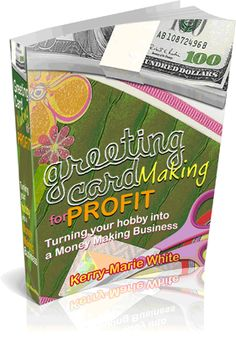 Greeting Card Making for Profit eBook - Wouldn't you love to make money from your greeting card hobby? Now you can, quick, easy and simple! Backed by a 100% money back guarantee