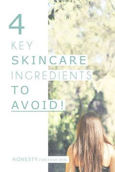 4 Skincare ingredients you should avoid to keep skin awesome, hydrated and spot free!