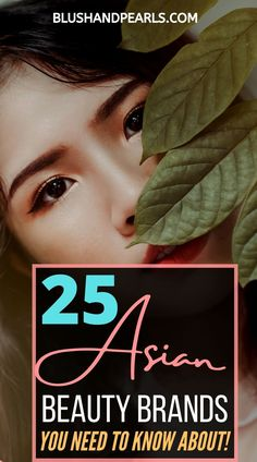 25 Asian Beauty Brands You Need To Know About! Looking to try some of the best asian makeup and skin care brands? Check out my full guide on Asian beauty brands, including the best Japanese beauty brands, the best Korean beauty brands and more like Cosrx, Etude House, HadaLabo. | best korean skincare brands | best japanese makeup and skincare | #asianbeauty #kbeauty