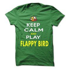 KEEP CALM AND FLAPPY BIRD !!!!! - #creative tshirt #hoodies/sweatshirts. BUY-TODAY => https://www.sunfrog.com/Automotive/KEEP-CALM-AND-FLAPPY-BIRD-.html?68278