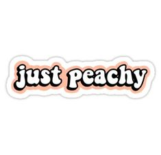 'Just Peachy' Sticker by abbyconnellyy – Car stickers Tumbler Stickers, Meme Stickers, Phone Stickers, Cool Stickers, Printable Stickers, Hydro Flask Stickers, Preppy Stickers, Cute Laptop Stickers, Wallpaper Stickers