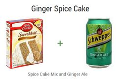::Ginger Spice Cake:: For an easy treat take a boxed cake mix and a can of soda and make a cake YUM!!! Ingredients: 1 box spice cake mix 1 12 oz. can ginger ale  add together and bake as box directs. (You can also cook your cake in the crock pot on low for about 3 hours or til done.)