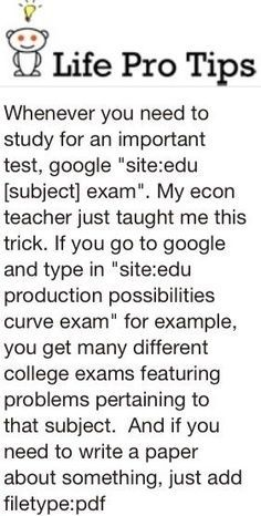 life tips for studying for exam or writing   paper. google search. don't know if I'll ever need to use this, but I'll keep it   just in case.. could be helpful if it works