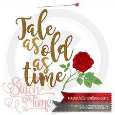 6731 Sayings : Tale As Old As Time 4 Hoop Sizes