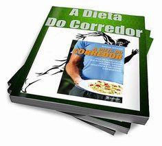 A Dieta Do Corredor - LIVRO DIGITAL