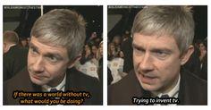 Martin Freeman makes me smile. Lol