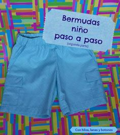 Con hilos, lanas y botones - DIY: Pantalón corto con bolsillos para niño paso a paso Short Bebe, Short Niña, Mens Vest Pattern, Pants Pattern, Dress Sewing Patterns, Baby Patterns, Indian Women Haircut, Diy Shorts, Pretty Baby