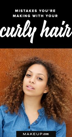 Having a head full of beautiful curls is an amazing thing, but curls can also be a problem if you want certain hairstyles. Here are the hair mistakes you might be making that could be running your curly hair.