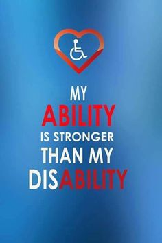 My ability is stronger than my disability. Tough Mother, Relapse, Keep Fighting, Staying Positive, Disability, Ms, My Life, Stress, Positivity