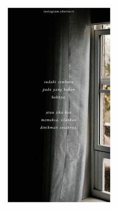 39 Ideas For Quotes Indonesia Cemburu Quotes Rindu, Story Quotes, Text Quotes, People Quotes, Mood Quotes, Qoutes, Muslim Quotes, Islamic Quotes, Cinta Quotes