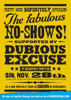 Bandcentral.com - The Fabulous No-Shows. Creative; Dave Dye, Typographer; Andy Dymock