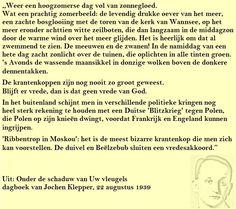 Quote. Hoogzomerse dag vol zonnegloed. Citaat uit dagboek Jochen Klepper
