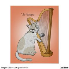 Harpist Calico Cat Poster - Here's the perfect gift for the harp musician, whether it's someone else or it's you. Is it simply the image of the cat that you love? Then it's still the perfect gift!