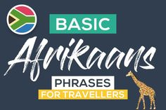As you explore the diverse landscape of Southern Africa, learning some Afrikaans phases will endear you even more with the locals. Afrikaans, Travel Guide, Survival, Learning, Languages, Africa, Study, Idioms, Studio