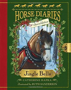 Jingle Bells (Horse Diaries Special Edition) by Catherine Hapka http://www.amazon.com/dp/038538484X/ref=cm_sw_r_pi_dp_zXMHvb07VAGZW