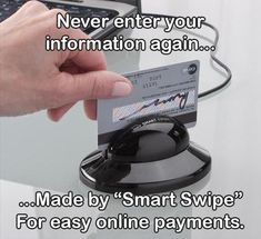 A personal must for all the online shopping i do for the holidays. This one is by Smart Swipe Easy online payments. No more entering your details.