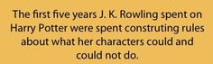 I already knew this, but if I ever write a book one day I have spend 5 years doing exactly what J.K. did :D