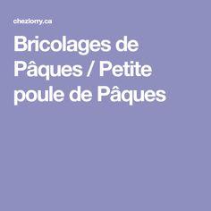 Bricolages de Pâques / Petite poule de Pâques Petite Section, Paper, Children, Small Sectional, Activities For Kids