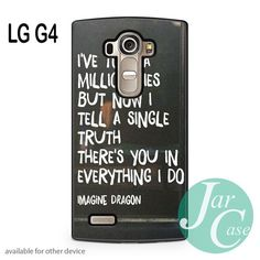 Imagine Dragon Quotes (1) Phone case for LG G4 and other cases