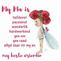 Birthday Wishes, Birthday Cards, Wisdom Quotes, Life Quotes, Quotations, Qoutes, Afrikaanse Quotes, Goeie More, Mothers Day Quotes