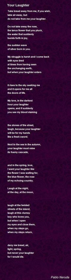Your Laughter Poem by Pablo Neruda - Poem Hunter
