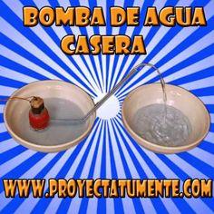Como hacer una mini bomba de agua casera | Proyectatumente