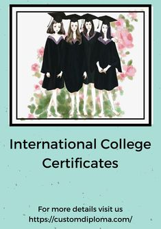 Many people buying fake #international #college #certificates just to get recognition in their societies. Visit us: http://www.customdiploma.com/Products/International-College-University.aspx