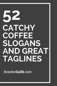 Here are the 151 catchiest coffee slogans of all-time. This incredible list of slogans will inspire your own creative genius. Coffee Shop Names, Coffee Shop Logo, Coffee Branding, Catchy Slogans, Cafe Names Ideas, Shop Name Ideas, Coffee Menu, Catchphrase