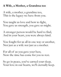 Discover and share Funeral Quotes For Mother. Explore our collection of motivational and famous quotes by authors you know and love. Mother Poems, Mom Poems, Grief Quotes Mother, Funeral Poems For Grandma, Missing Grandma Quotes, Rip Mom Quotes, Grandmother Poem, Thoughts, Relationships