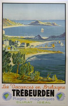 Trebeurden Brittany French Railways France / / Travel Posters / P. Old Poster, Retro Poster, Ski Posters, Railway Posters, Vintage Travel Posters, Vintage Postcards, Tourism Poster, Ville France, Travel And Tourism