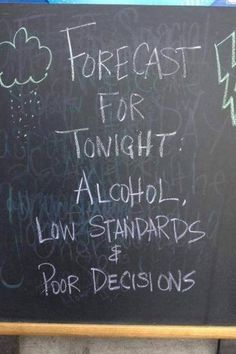 Tonight's Forecast: Slutty with a chance of vomit.