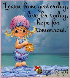 Good Night Quotes : learn from yesterday, live for today, hope for tomorrow - Quotes Sayings Precious Moments Quotes, Precious Moments Figurines, Moment Quotes, Bible Verses, Bible Quotes, Scriptures, Prayer Quotes, Good Night Quotes, My Precious
