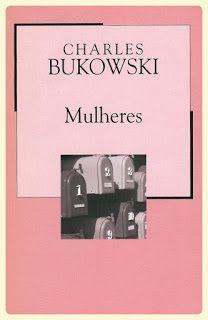 habeolib : CHARLES BUKOWSKI - MULHERES